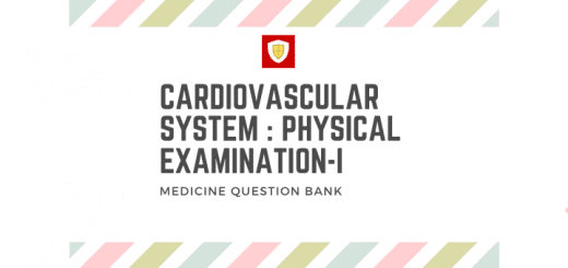 Cardiovascular System : Physical Examination-I